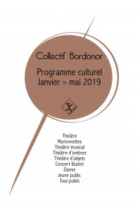 BILLETTERIE BORDONOR – Le programme culturel du 1er semestre 2019 du Collectif Bordonor est en ligne !